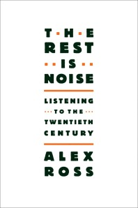 the rest is noise - book cover - alex ross